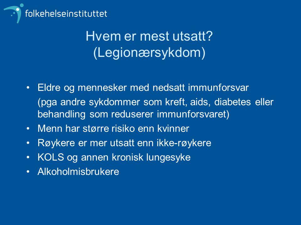 Hvem er mest utsatt (Legionærsykdom)
