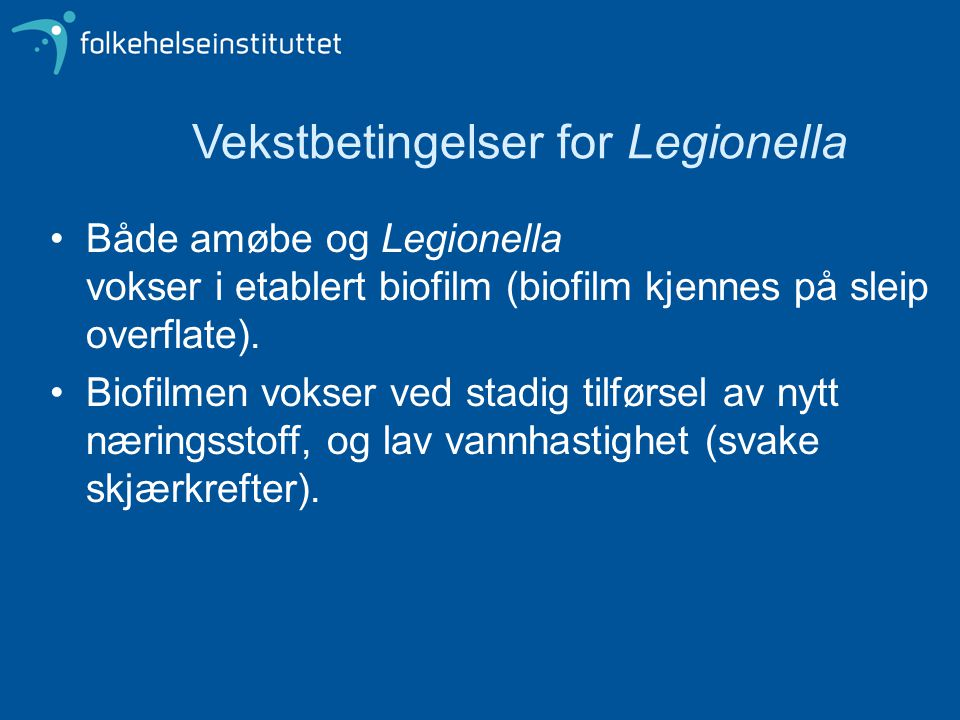 Vekstbetingelser for Legionella