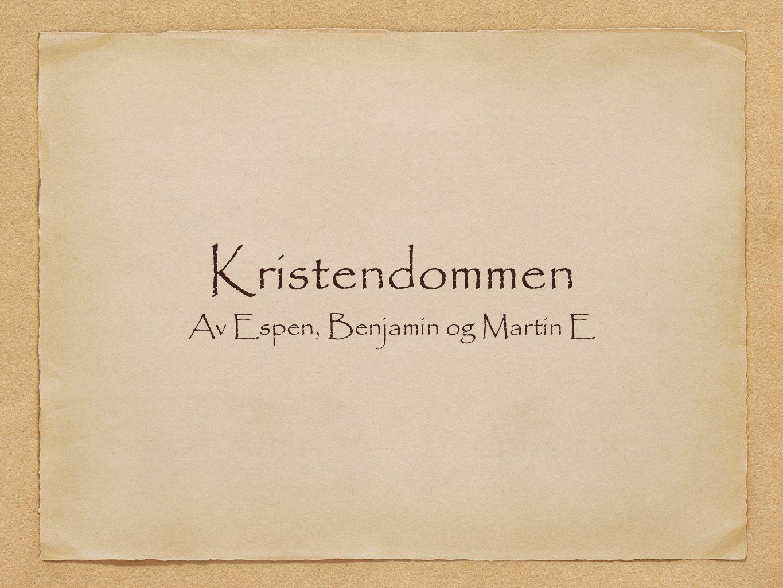 Av Espen, Benjamin og Martin E