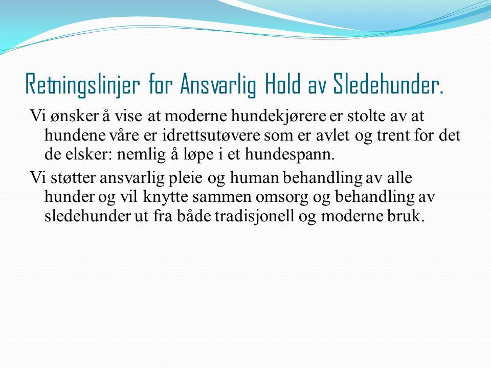 Retningslinjer for Ansvarlig Hold av Sledehunder.