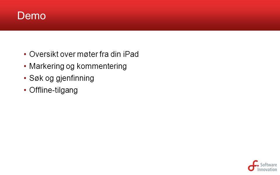Demo Oversikt over møter fra din iPad Markering og kommentering