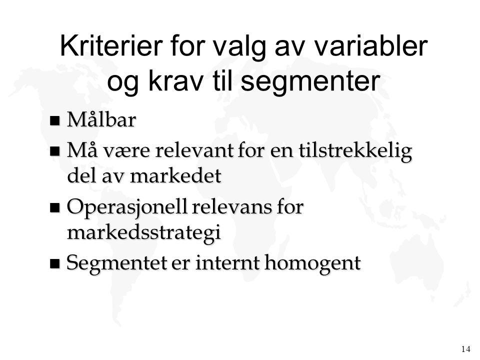 Kriterier for valg av variabler og krav til segmenter