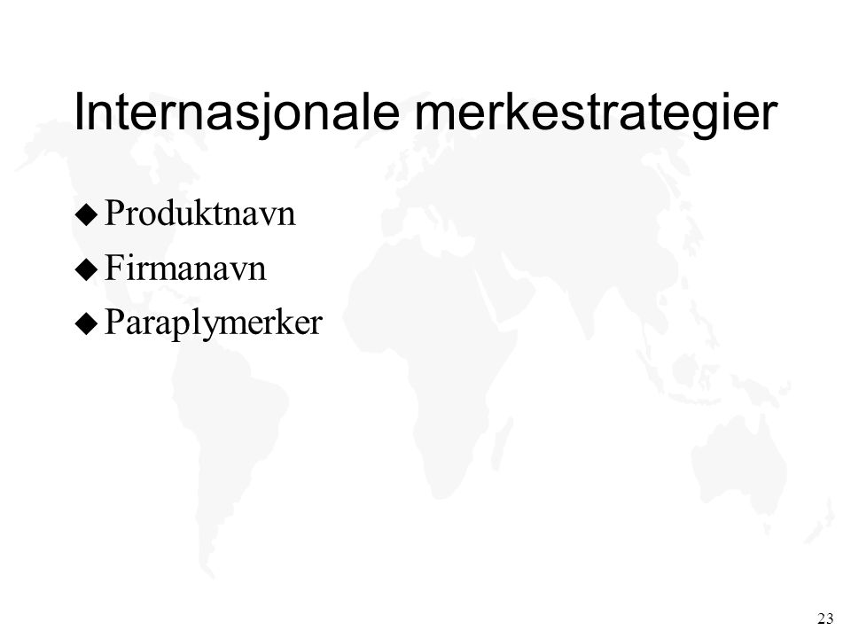 Internasjonale merkestrategier