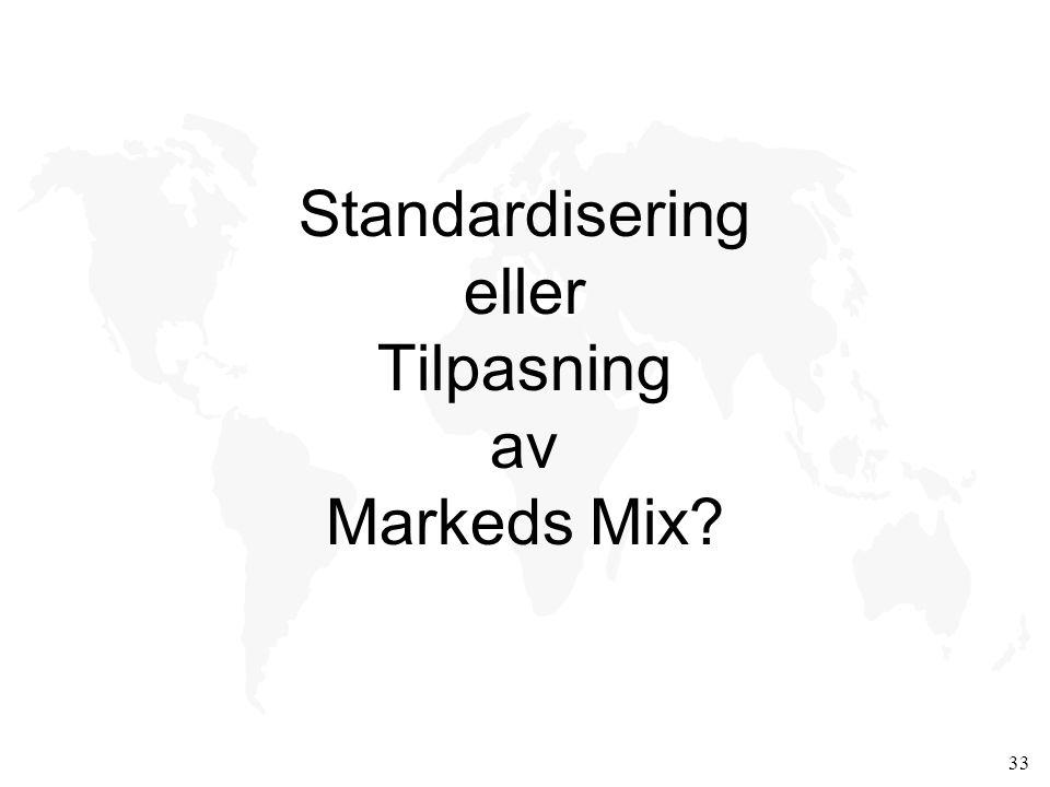 Standardisering eller Tilpasning av Markeds Mix