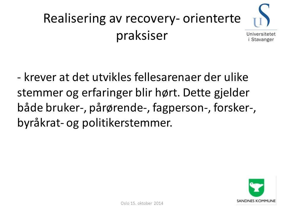 Realisering av recovery- orienterte praksiser