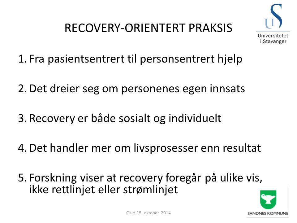 RECOVERY-ORIENTERT PRAKSIS