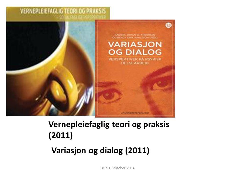 Vernepleiefaglig teori og praksis (2011)
