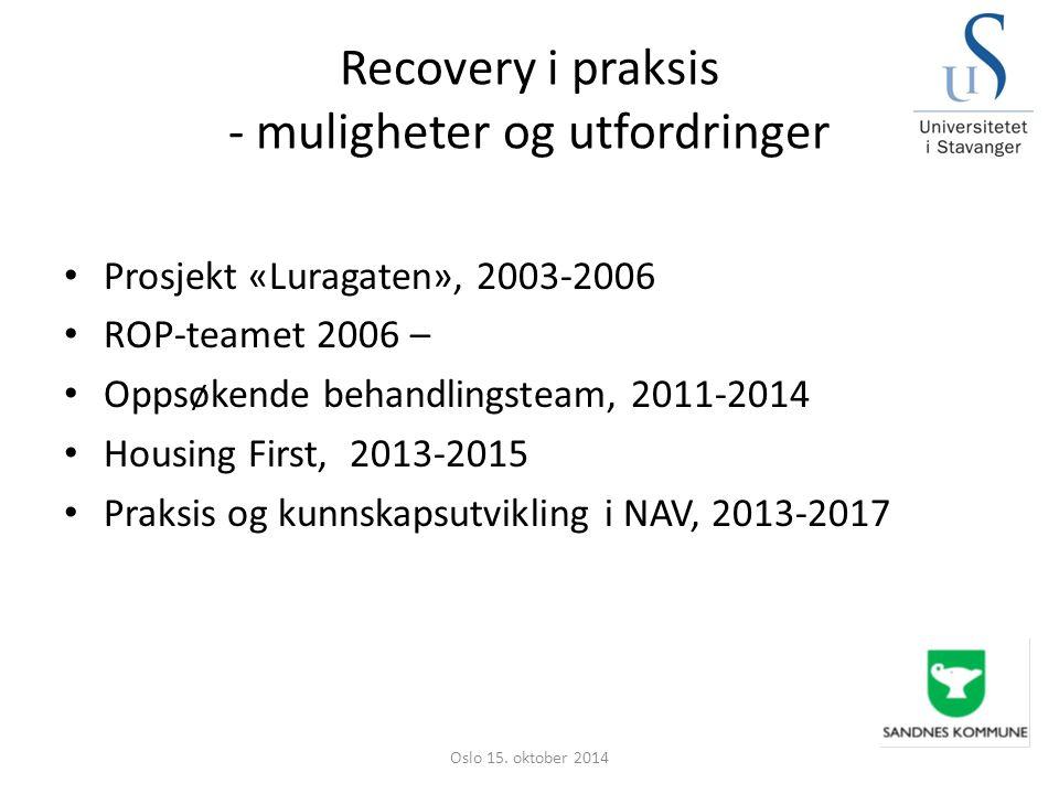 Recovery i praksis - muligheter og utfordringer