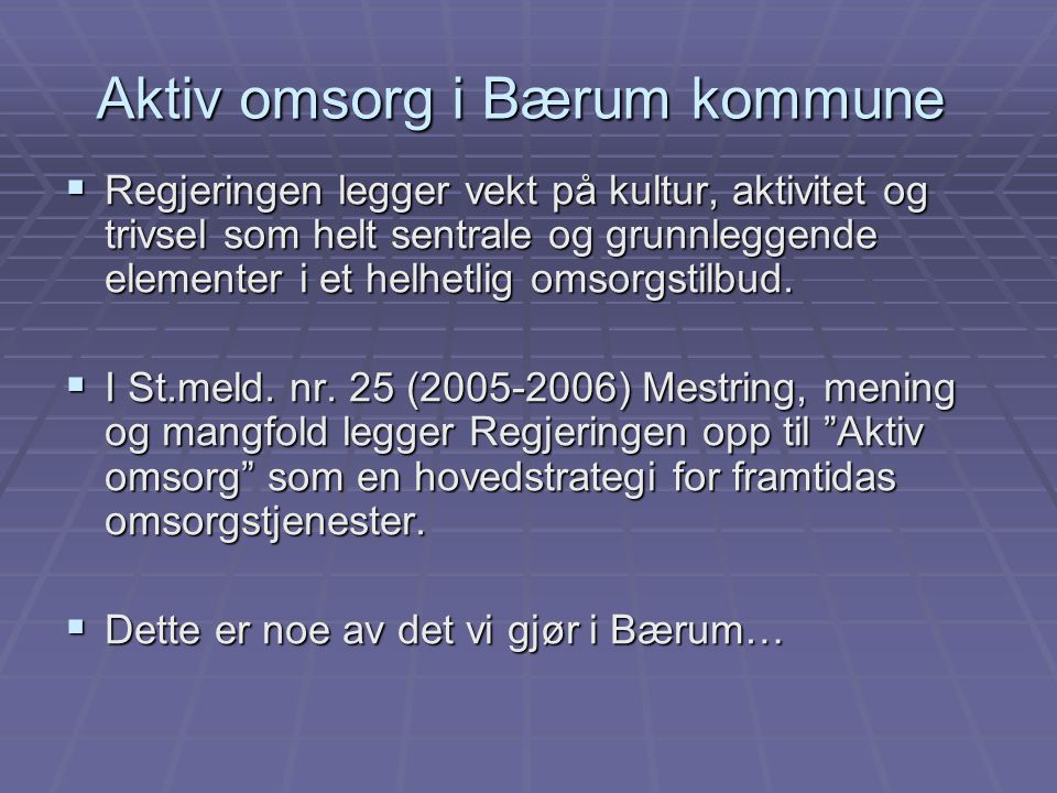 Aktiv omsorg i Bærum kommune