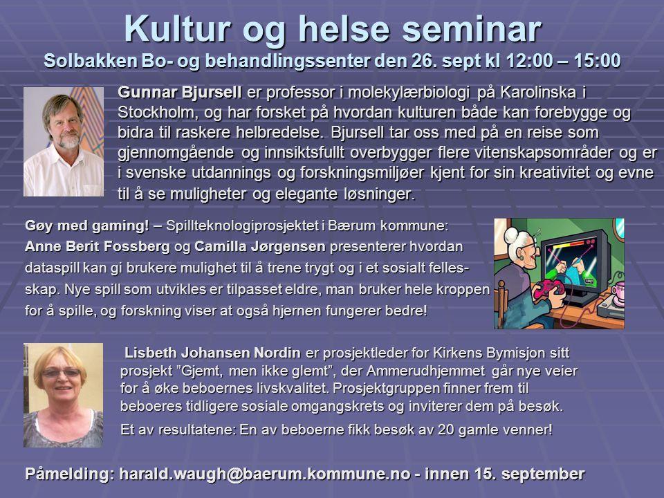 Kultur og helse seminar Solbakken Bo- og behandlingssenter den 26