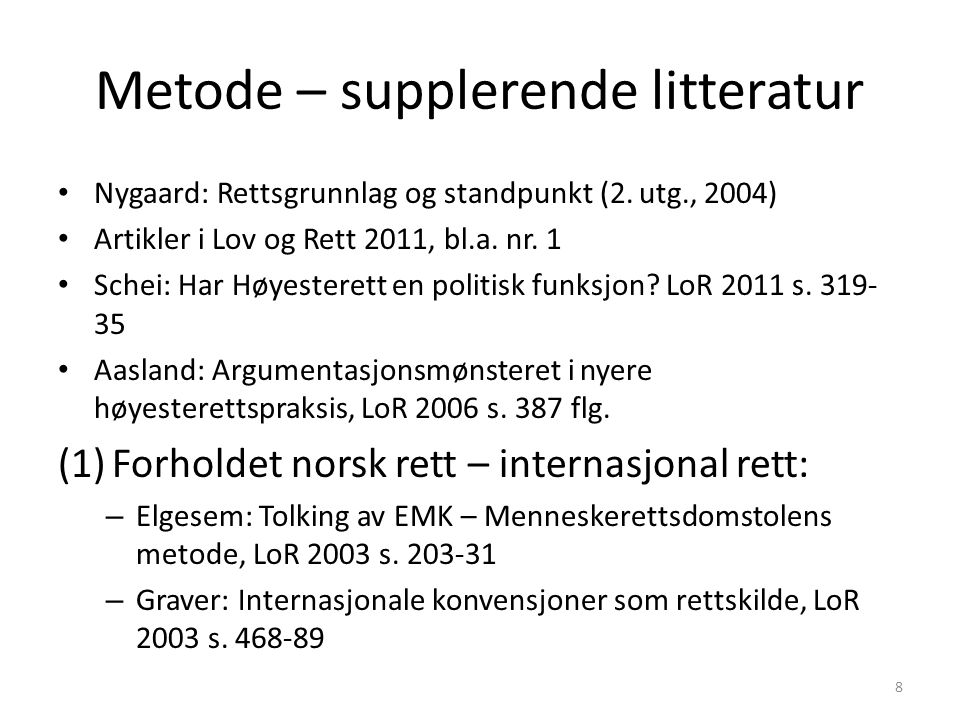 Metode – supplerende litteratur