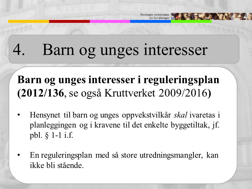 4. Barn og unges interesser