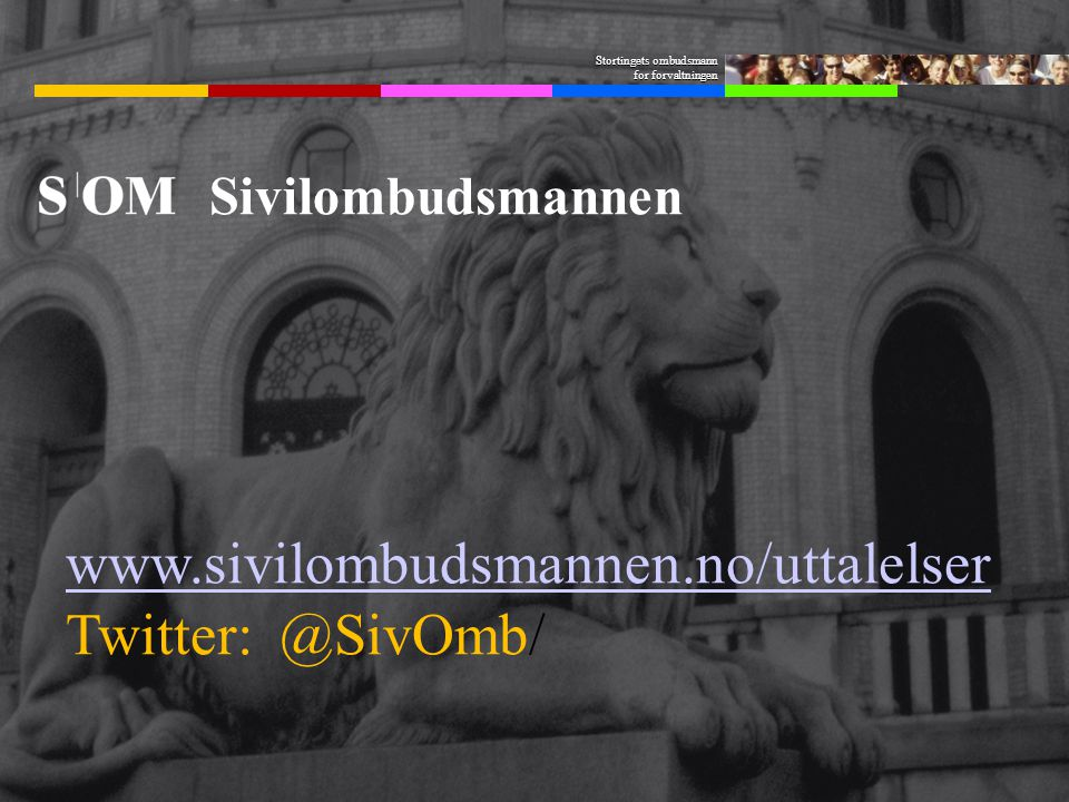 www.sivilombudsmannen.no/uttalelser Twitter: @SivOmb/