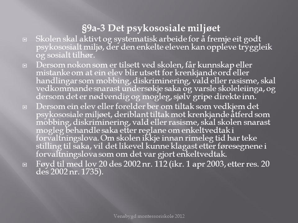 §9a-3 Det psykososiale miljøet