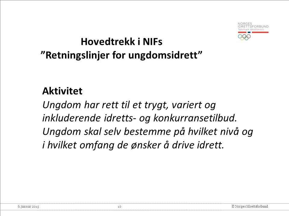 Hovedtrekk i NIFs Retningslinjer for ungdomsidrett