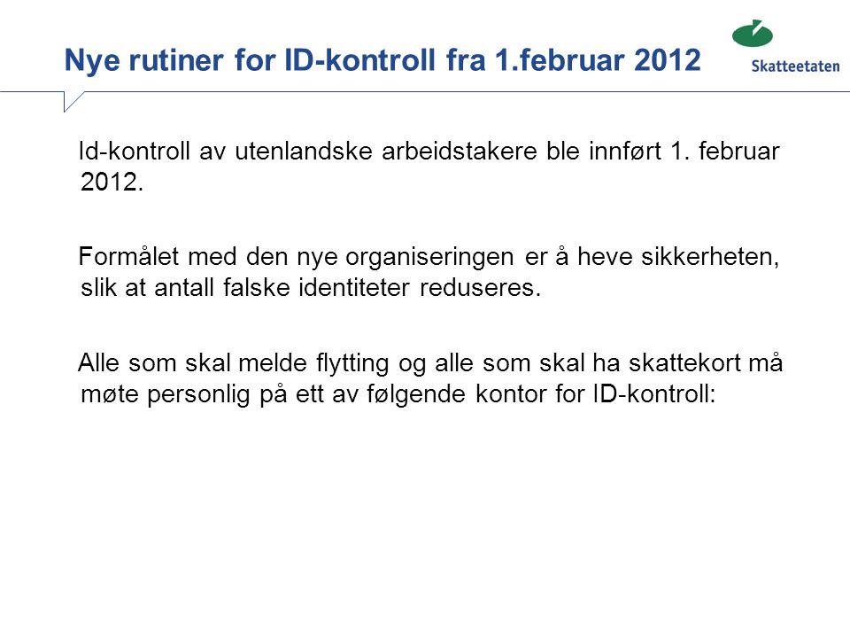 Nye rutiner for ID-kontroll fra 1.februar 2012