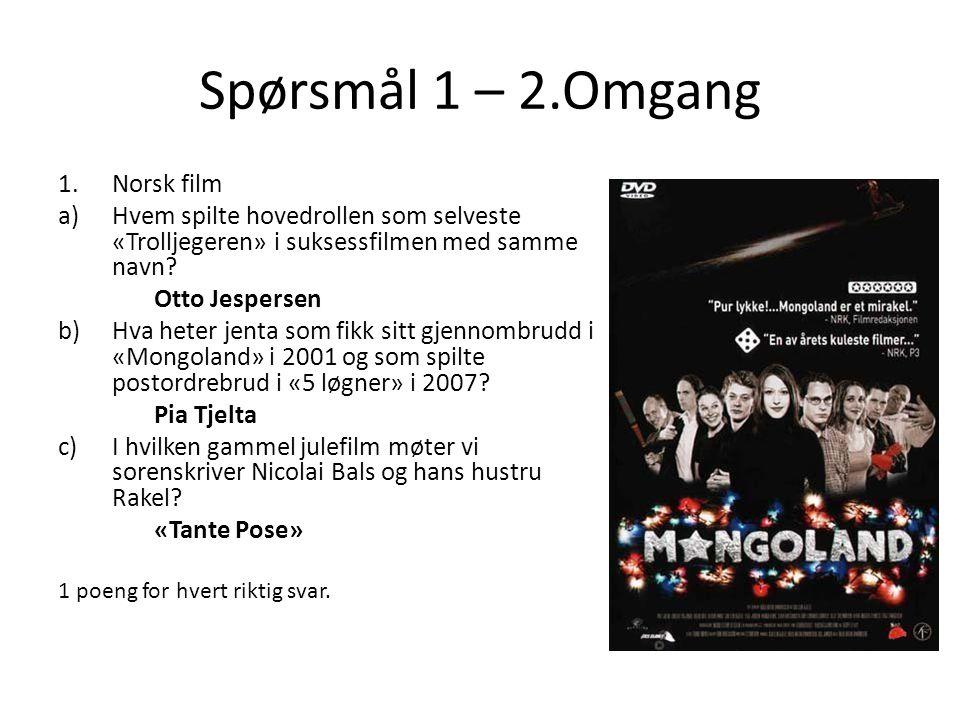 Spørsmål 1 – 2.Omgang Norsk film