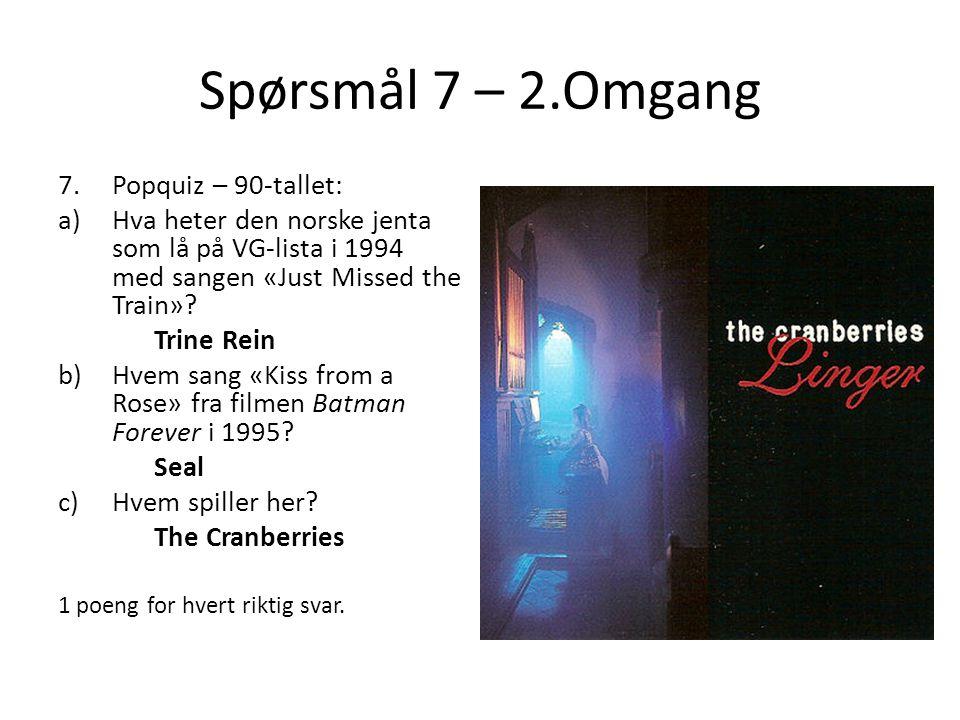 Spørsmål 7 – 2.Omgang Popquiz – 90-tallet: