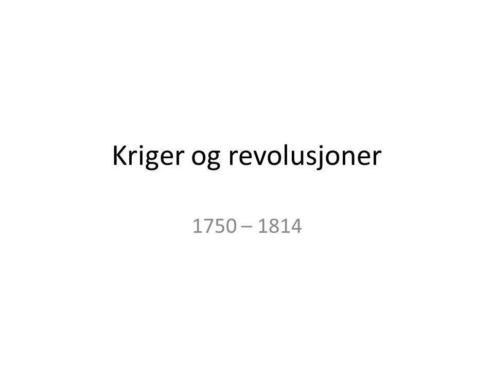 Kriger og revolusjoner