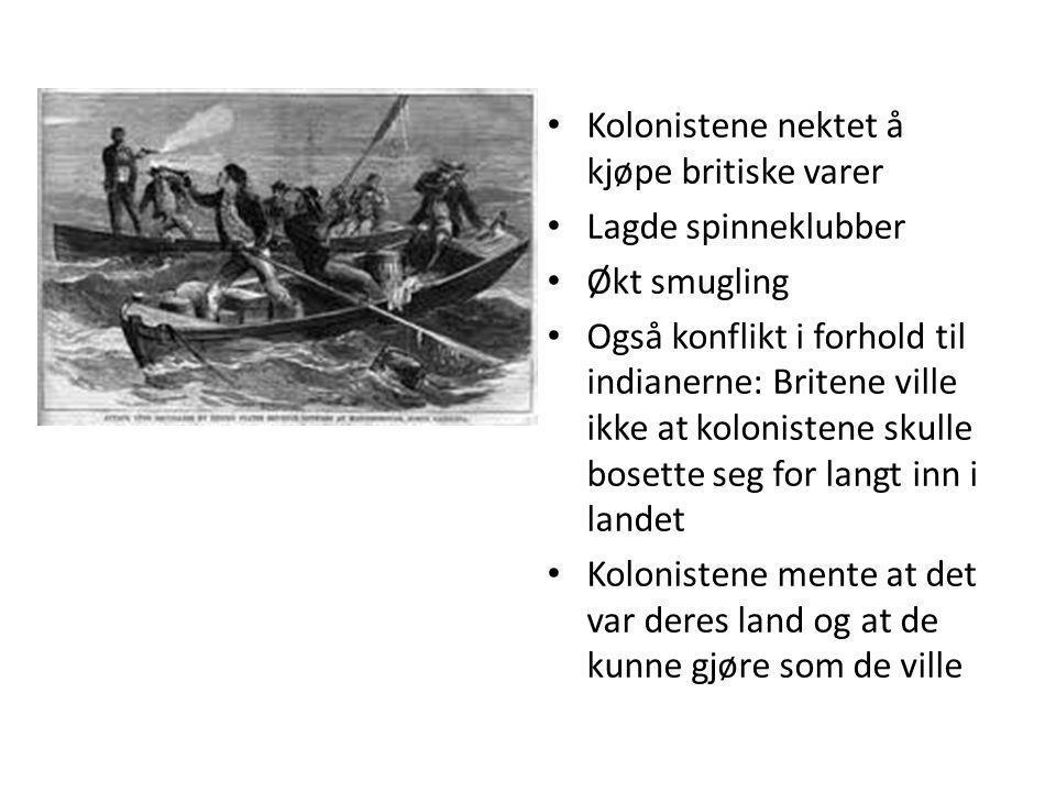 Kolonistene nektet å kjøpe britiske varer