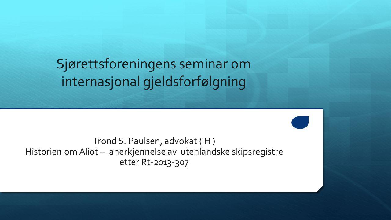 Sjørettsforeningens seminar om internasjonal gjeldsforfølgning