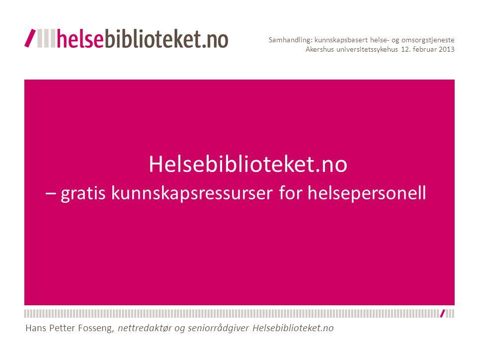 Helsebiblioteket.no – gratis kunnskapsressurser for helsepersonell