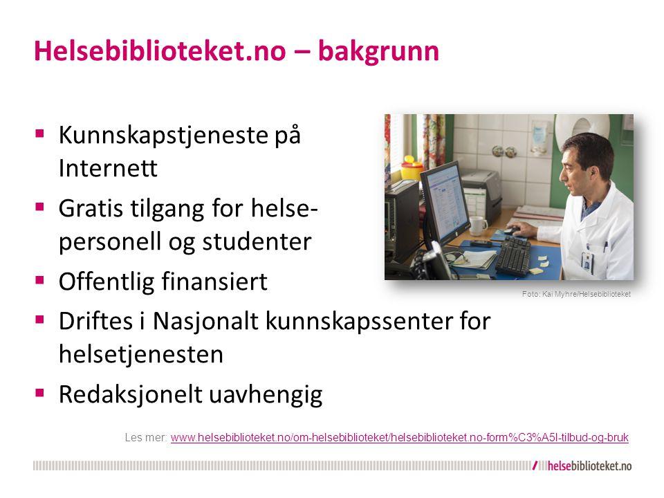 Helsebiblioteket.no – bakgrunn