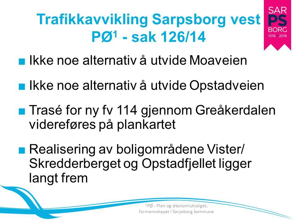 Trafikkavvikling Sarpsborg vest PØ1 - sak 126/14