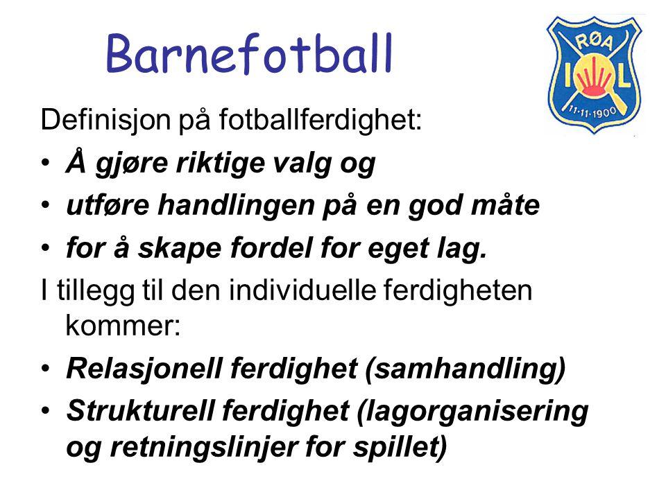Barnefotball Definisjon på fotballferdighet: Å gjøre riktige valg og