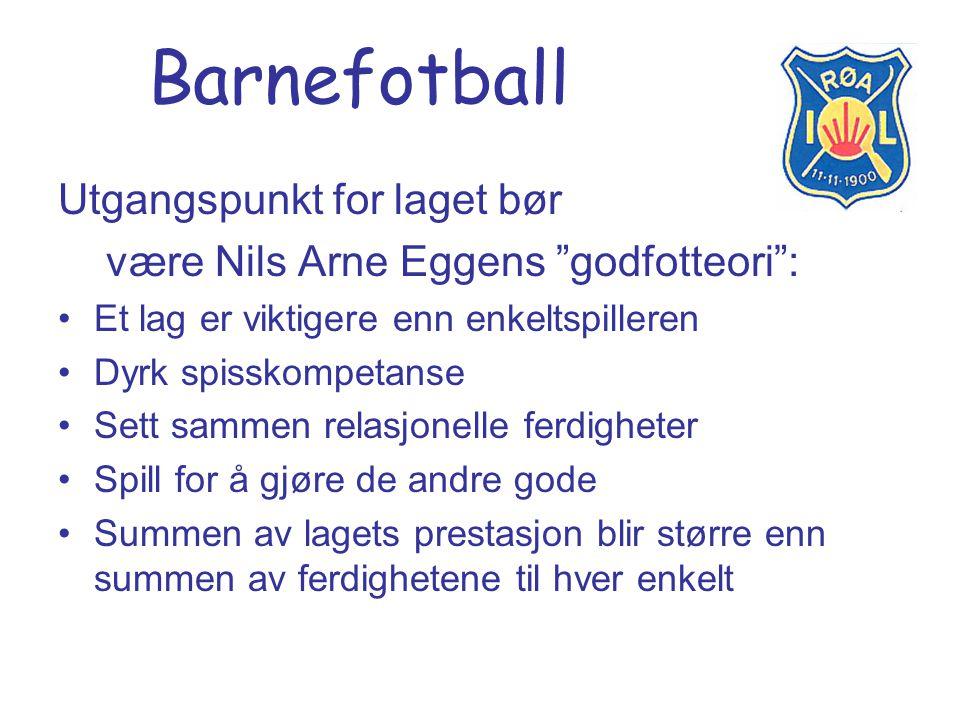 Barnefotball Utgangspunkt for laget bør
