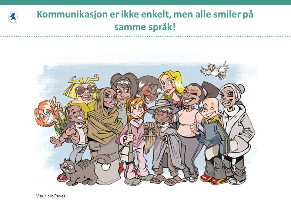 Kommunikasjon er ikke enkelt, men alle smiler på samme språk!