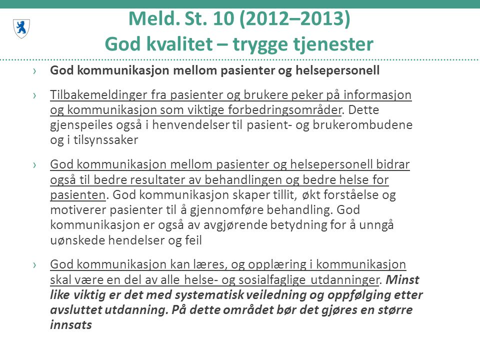 Meld. St. 10 (2012–2013) God kvalitet – trygge tjenester