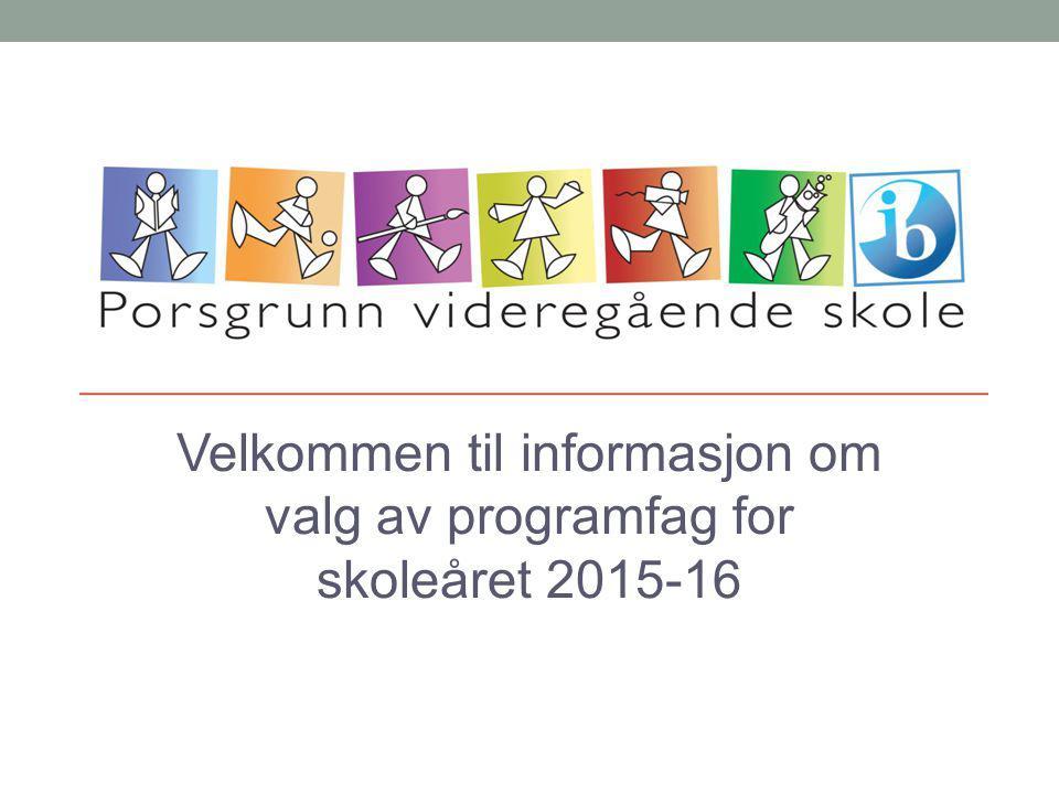 Velkommen til informasjon om valg av programfag for skoleåret 2015-16