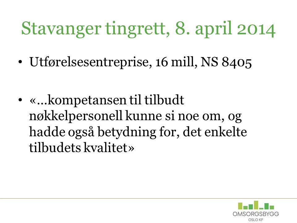 Stavanger tingrett, 8. april 2014