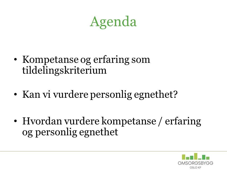 Agenda Kompetanse og erfaring som tildelingskriterium