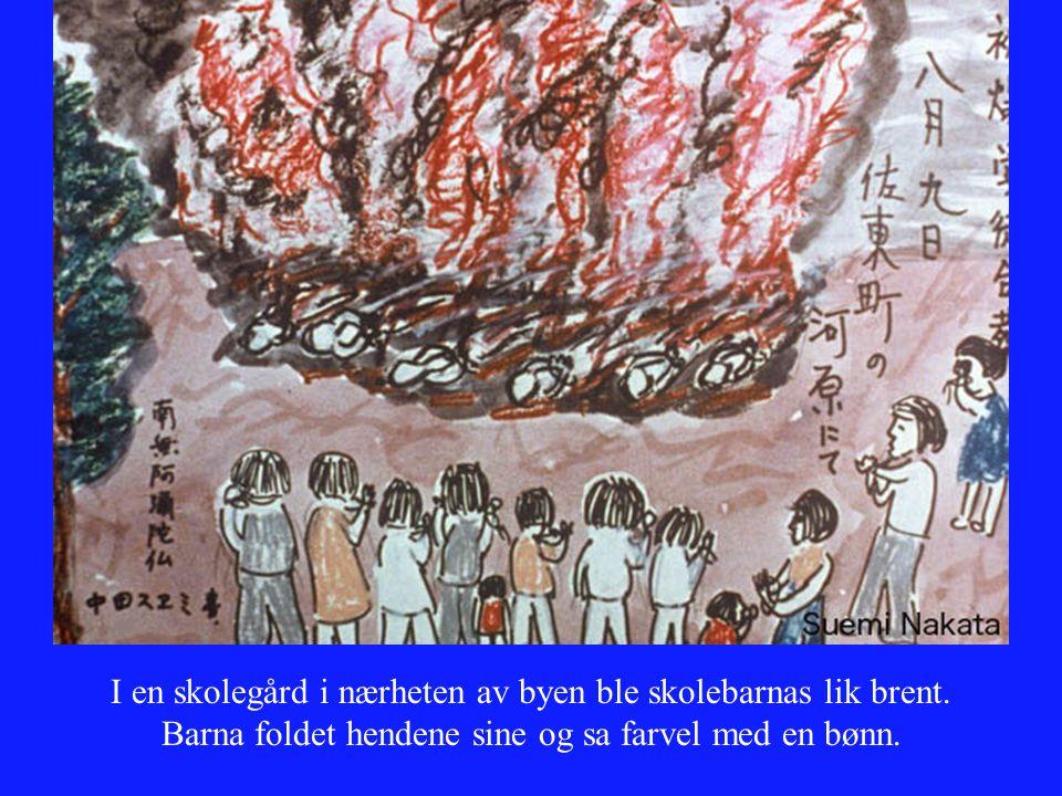 I en skolegård i nærheten av byen ble skolebarnas lik brent