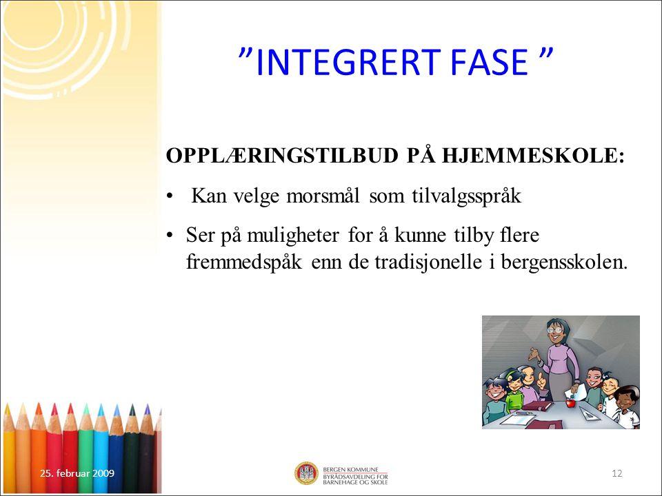 INTEGRERT FASE OPPLÆRINGSTILBUD PÅ HJEMMESKOLE: