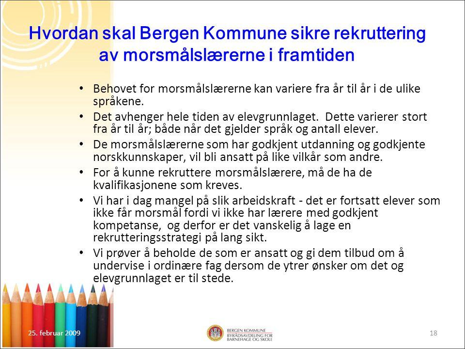 Hvordan skal Bergen Kommune sikre rekruttering av morsmålslærerne i framtiden