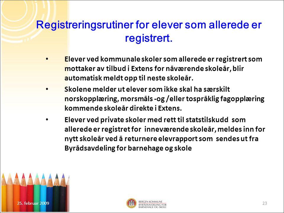 Registreringsrutiner for elever som allerede er registrert.