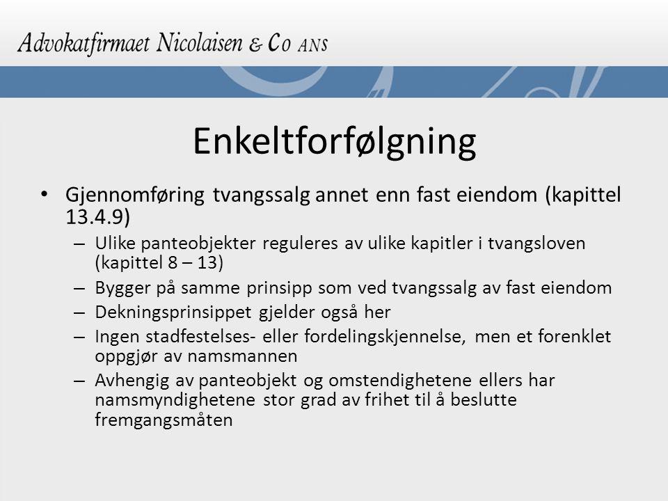 Enkeltforfølgning Gjennomføring tvangssalg annet enn fast eiendom (kapittel 13.4.9)