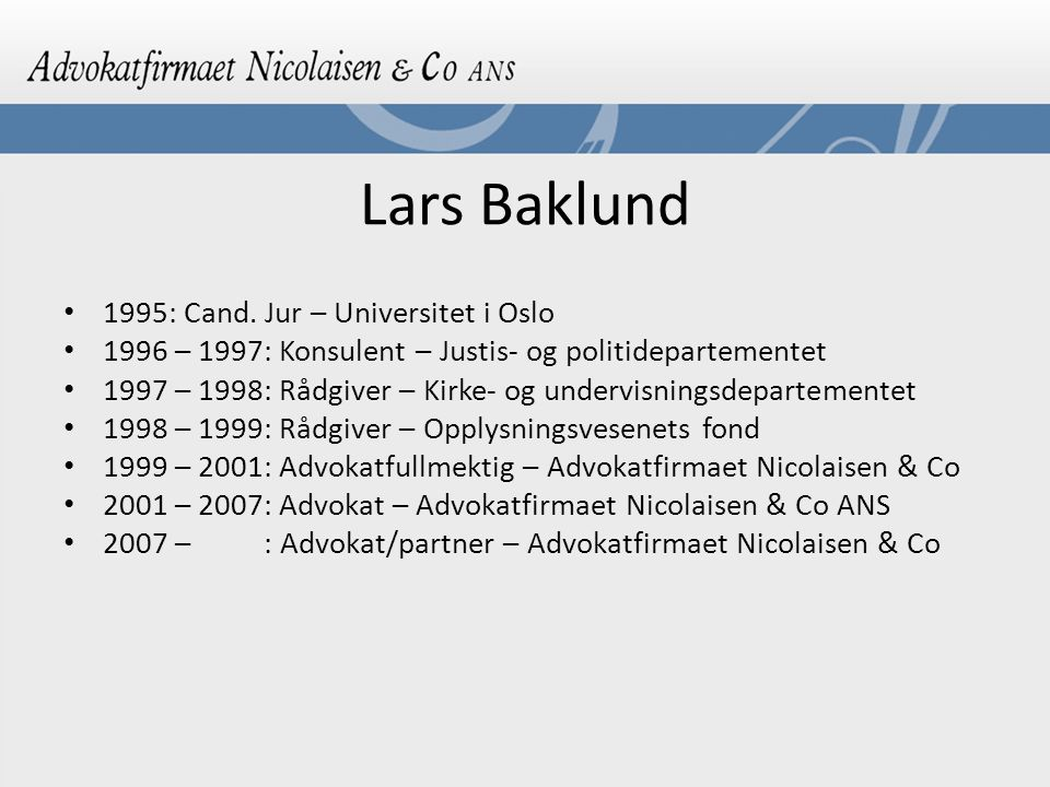 Lars Baklund 1995: Cand. Jur – Universitet i Oslo