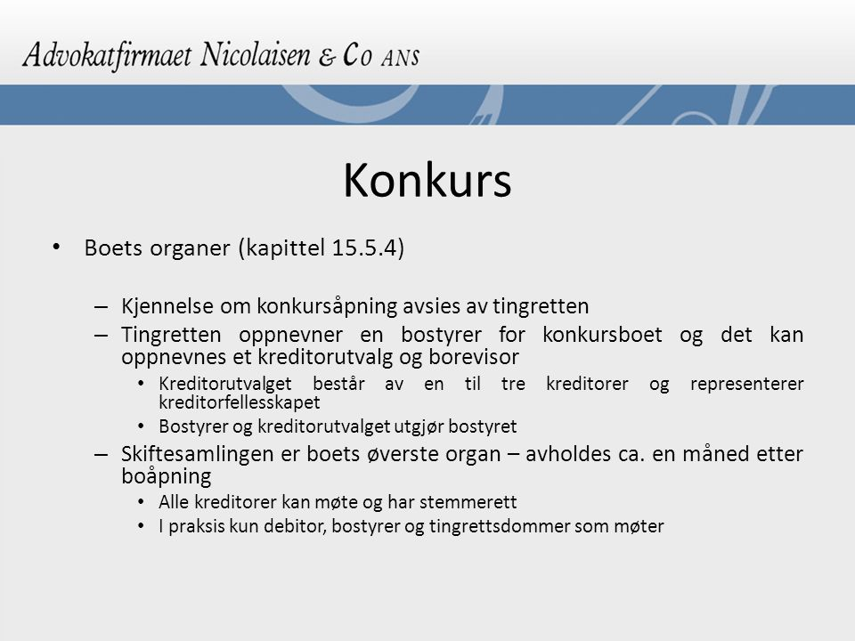 Konkurs Boets organer (kapittel 15.5.4)