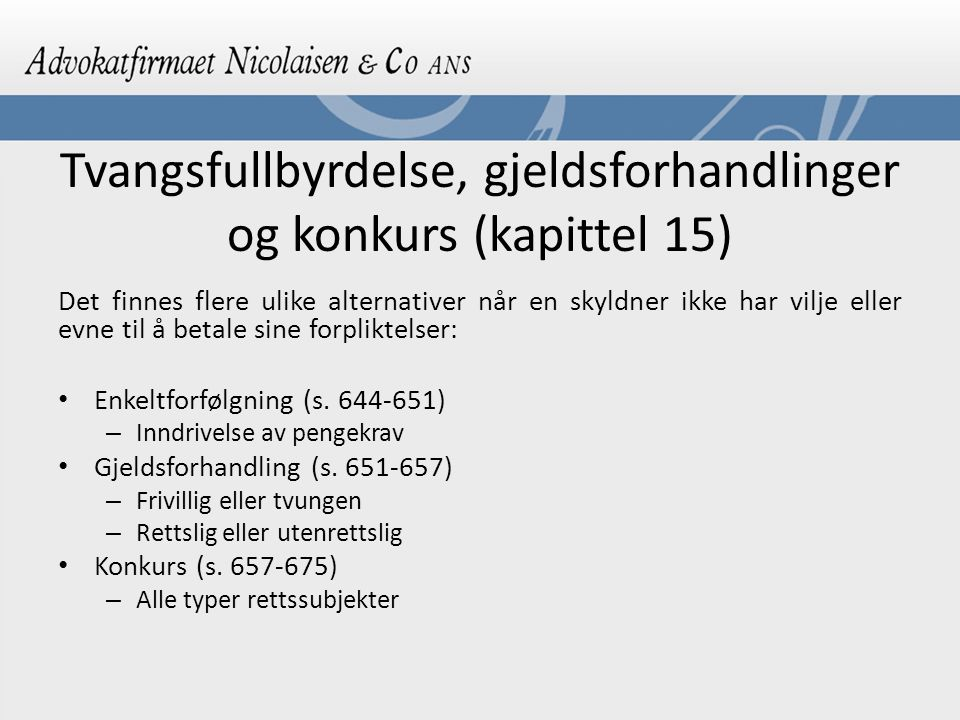 Tvangsfullbyrdelse, gjeldsforhandlinger og konkurs (kapittel 15)
