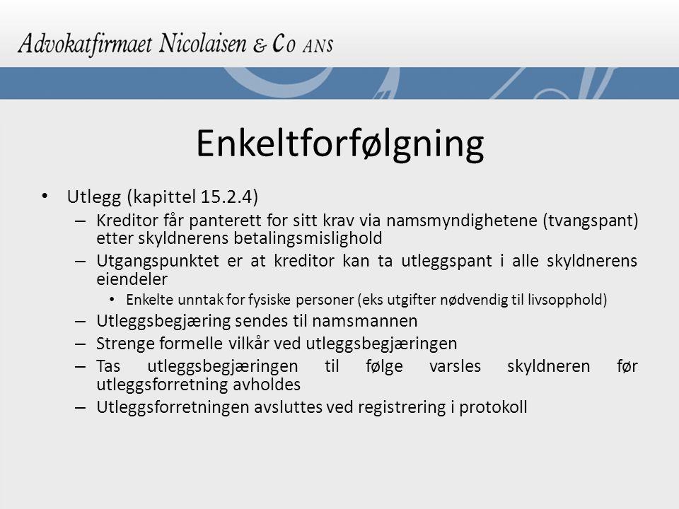 Enkeltforfølgning Utlegg (kapittel 15.2.4)