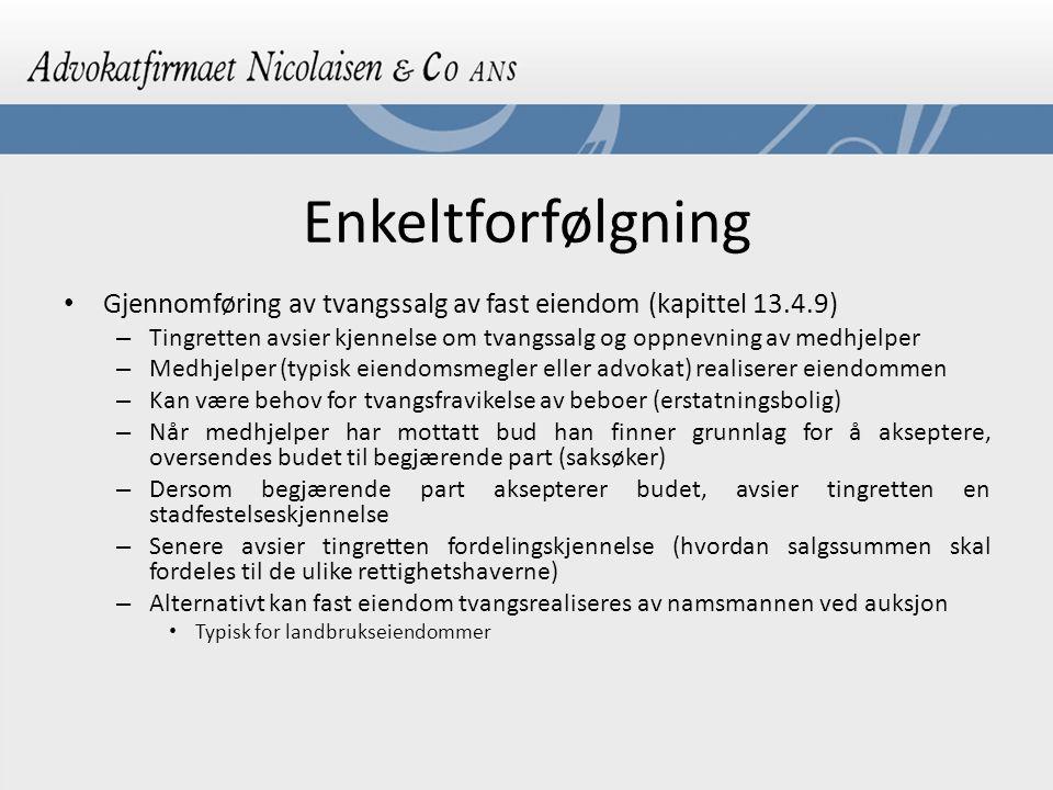 Enkeltforfølgning Gjennomføring av tvangssalg av fast eiendom (kapittel 13.4.9)