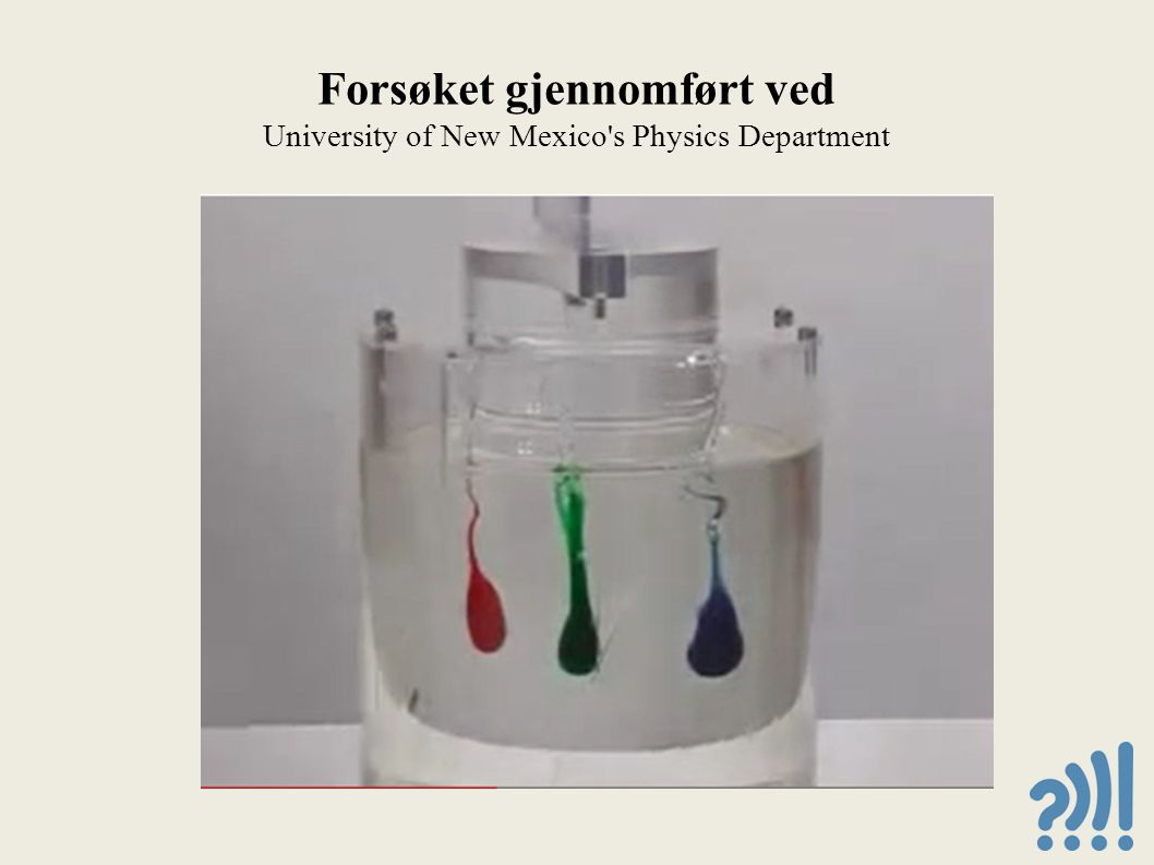 Forsøket gjennomført ved University of New Mexico s Physics Department