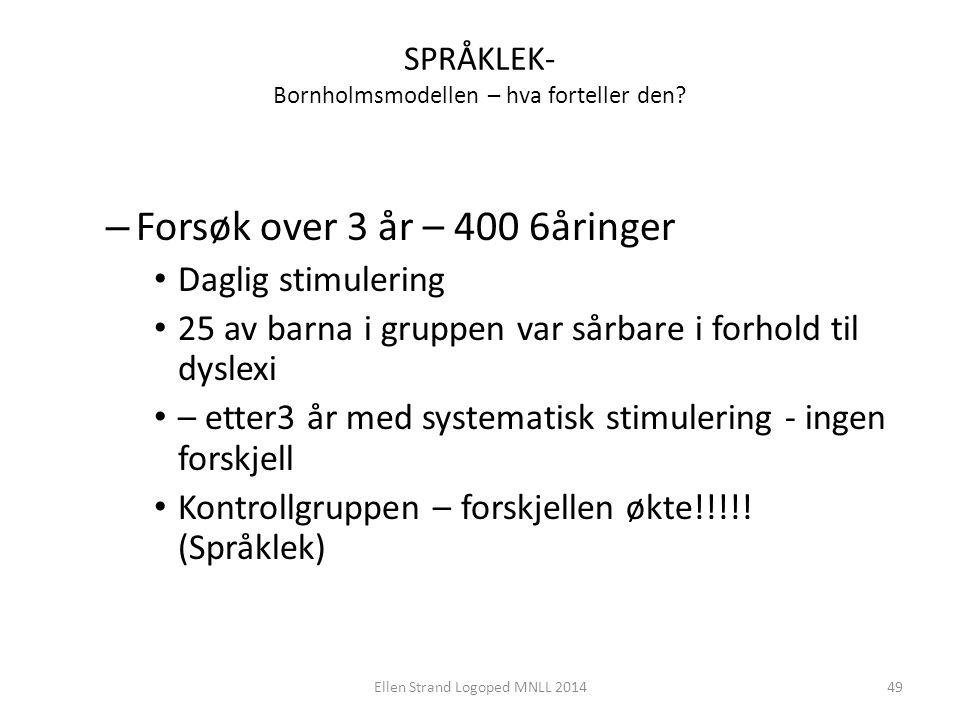 SPRÅKLEK- Bornholmsmodellen – hva forteller den