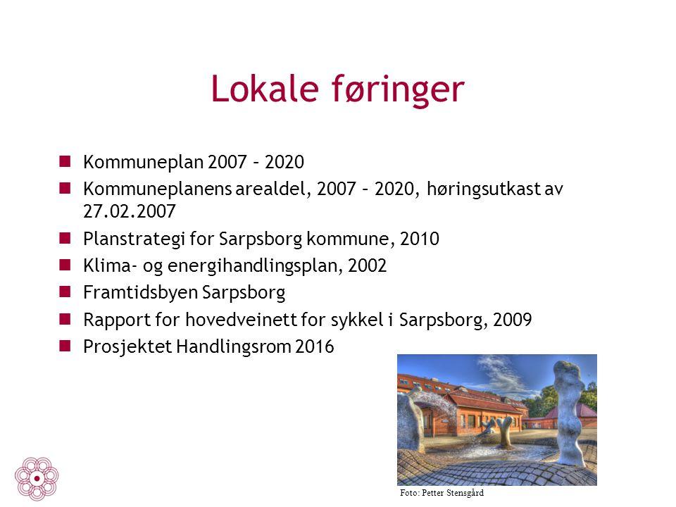 Lokale føringer Kommuneplan 2007 – 2020