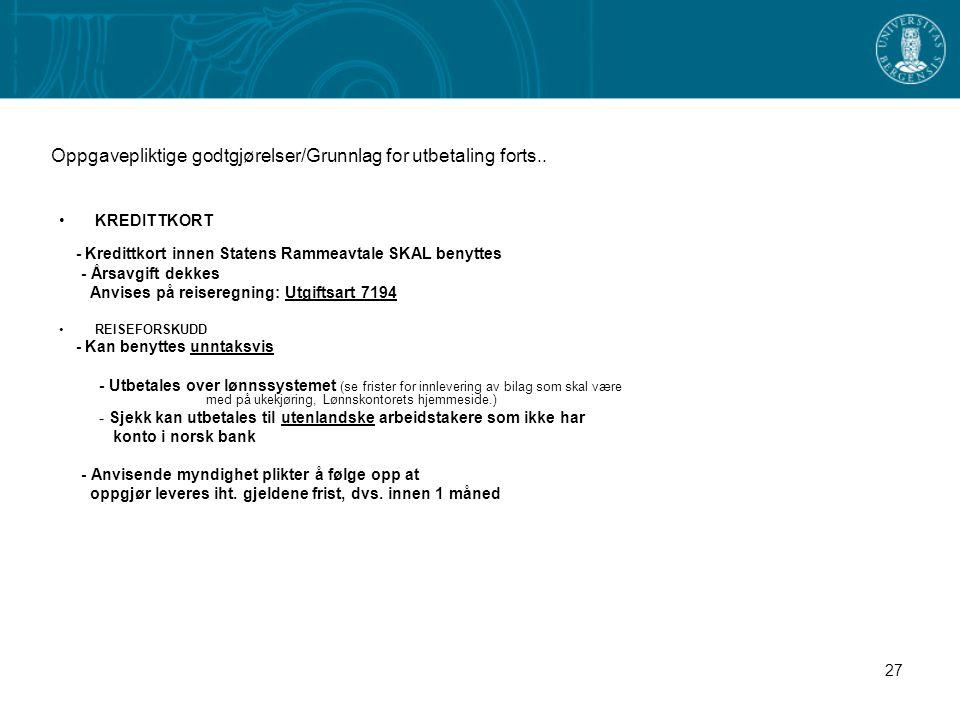 Oppgavepliktige godtgjørelser/Grunnlag for utbetaling forts..