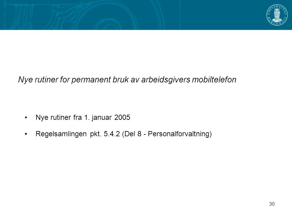 Nye rutiner for permanent bruk av arbeidsgivers mobiltelefon